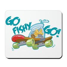 Go Fishy Go! Mousepad