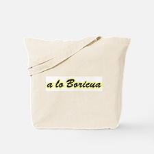 a lo Boricua Tote Bag