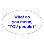 YOU People Oval Sticker (10 pk)