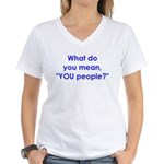 YOU People Women's V-Neck T-Shirt