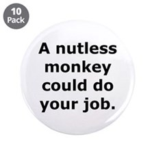 """Nutless Monkey 3.5"""" Button (10 pack)"""