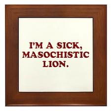 I'm A Sick Lion Framed Tile
