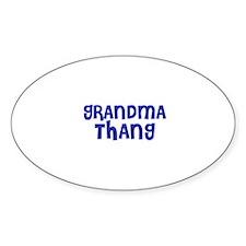 Grandma Thang Oval Decal