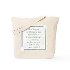 I'll Be True Tote Bag