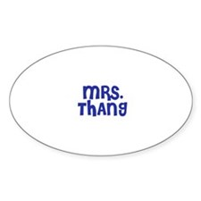 Mrs. Thang Oval Decal