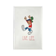 Live Life Rectangle Magnet
