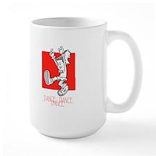 Dance Dance Dance Large Mug