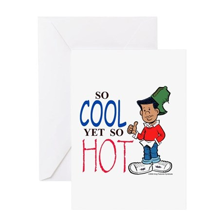 So Cool Yet So Hot Greeting Card
