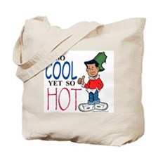 So Cool Yet So Hot Tote Bag