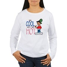 So Cool Yet So Hot Women's Long Sleeve T-Shirt