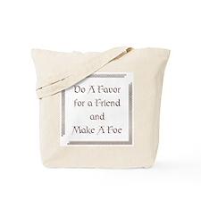 Do a Favor Tote Bag