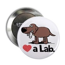 "Love a Lab (Chocolate) - 2.25"" Button"