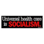 Universal health care is soci Bumper Sticker