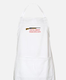 You'll shoot your eye out Apron