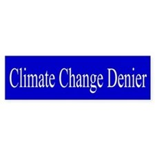 Climate Change Denier Bumper Bumper Bumper Sticker