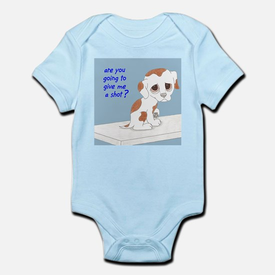 Are You Going To Give Me A Shot? Infant Bodysuit