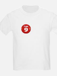 I am 9 Kids T-Shirt