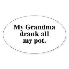 Grandma Drank It Oval Decal