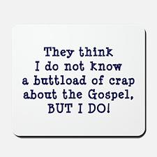 The Gospel Mousepad