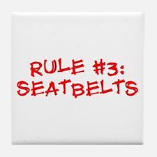 Rule #3 Tile Coaster
