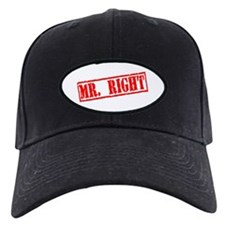 Mr. Right Baseball Hat