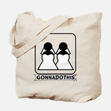 GONNADOTHIS.COM-Get married-B Tote Bag