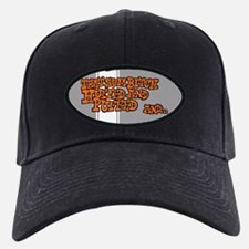 That Sum Bitch Huffed & Puffed Baseball Hat