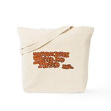 That Sum Bitch Huffed & Puffed Tote Bag