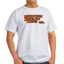 That Sum Bitch Huffed & Puffed T-Shirt