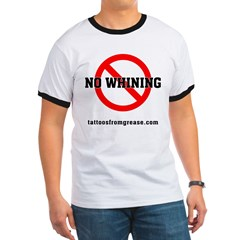 NO WHINING T
