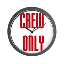 Crew Only Wall Clock