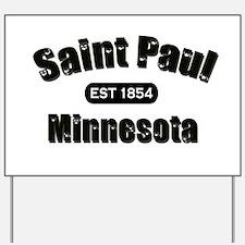 Saint Paul Established 1854 Yard Sign