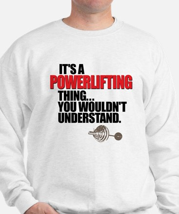 POWERLIFTING BENCH PRESS Sweatshirt