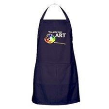 You Gotta Have ART Apron (dark)
