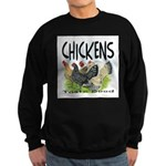 Chickens Taste Good! Sweatshirt (dark)