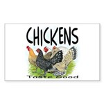 Chickens Taste Good! Rectangle Sticker