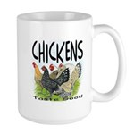Chickens Taste Good! Large Mug