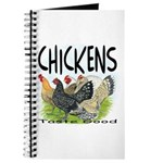 Chickens Taste Good! Journal