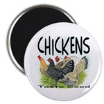 "Chickens Taste Good! 2.25"" Magnet (10 pack)"