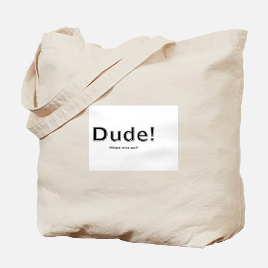 Unique Dude where%27s my car Tote Bag