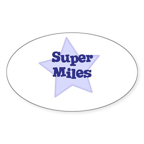 Super Miles Oval Sticker