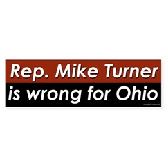 Mike Turner is Wrong For Ohio bumper sticker