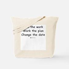 Plan the work -  Tote Bag