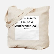 Conference Call -  Tote Bag