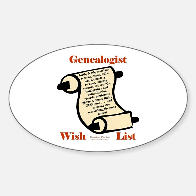 Genealogy Wish List Oval Bumper Stickers