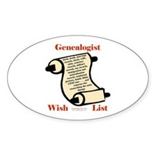 Genealogy Wish List Oval Decal