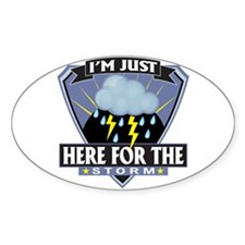Here for Storm Oval Decal