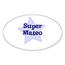 Super Mateo Oval Decal