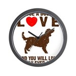 Choose a Dog You Love Wall Clock