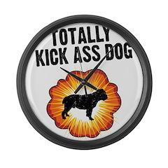 Totally Kick Ass Dog Large Wall Clock